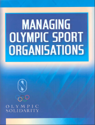 Managing Olympic Sport Organisations